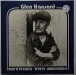 Glen Hansard - Between two shores LP/Download limited colored 180g vinyl